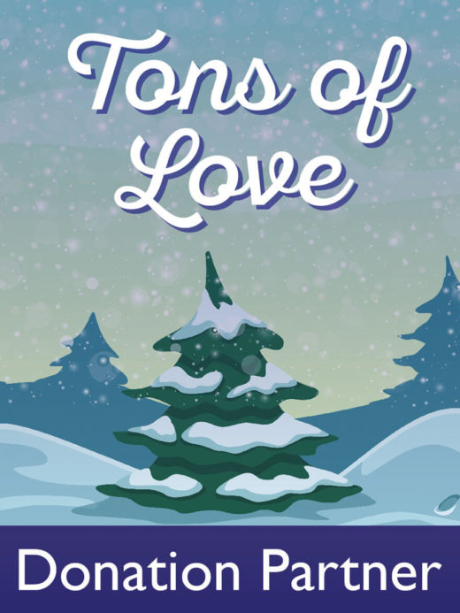 Tons of Love Donation Partner sign with evergreen tree in snow