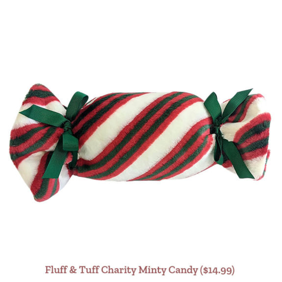 Fluff & Tuff Charity Minty Candy ($14.99)