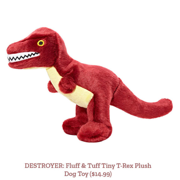 DESTROYER: Fluff & Tuff Tiny T-Rex Dog Plush Toy ($14.99)