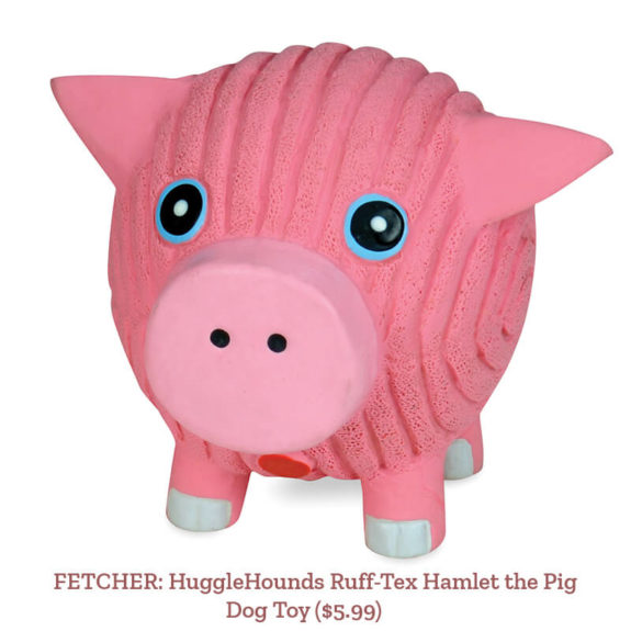 FETCHER: HuggleHounds Ruff-Tex Hamlet the Pig Ball Dog Toy ($5.99)