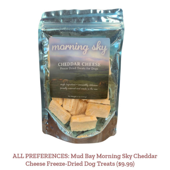 ALL PREFERENCES: Mud Bay Morning Sky Cheddar Cheese Freeze-Dried Dog Treats ($9.99)