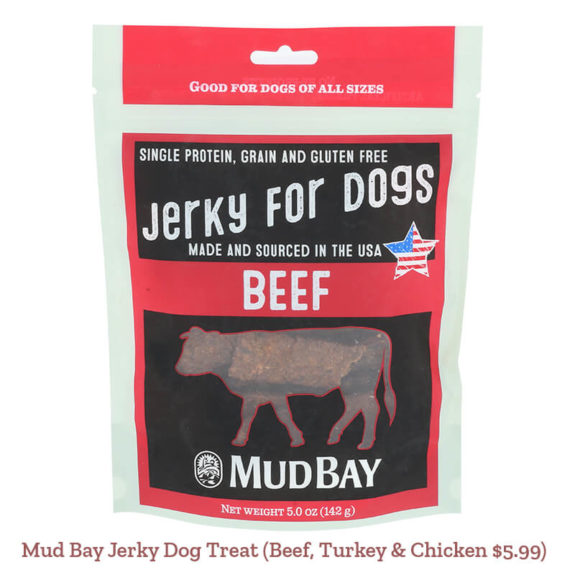 Mud Bay Jerky Dog Treat (Beef, Turkey & Chicken $5.99)