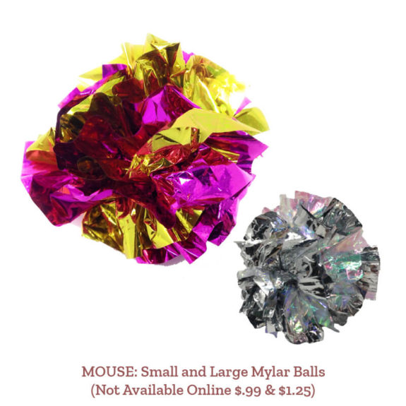 MOUSE: Small and Large Mylar Balls (Not Available Online $.99 & $1.25)